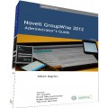 GroupWise 2012 Administrator's Guide - PDF Only