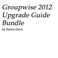 GroupWise 2012 Upgrade Guide - All Server Bundle