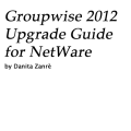 GroupWise 2012 Upgrade Guide - NetWare Only